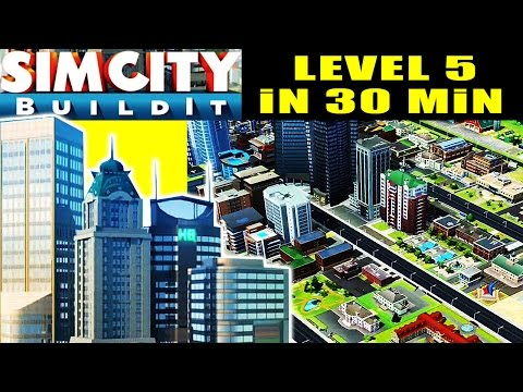 Sim City Buildit Gameplay - How to Start : Get your City to Level 5 in 30 minutes