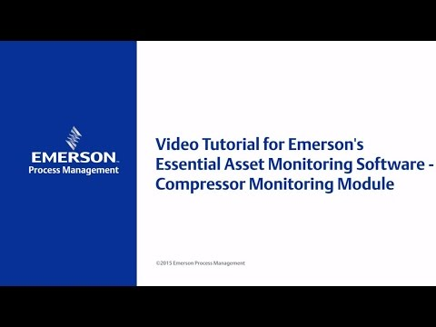 Video Tutorial for Emerson's Essential Asset Monitoring Software - Compressor Monitoring Module
