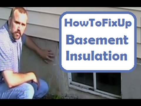 Basement Insulation: How to Insulate the Exterior and Interior of A Basement to Save Money, Energy