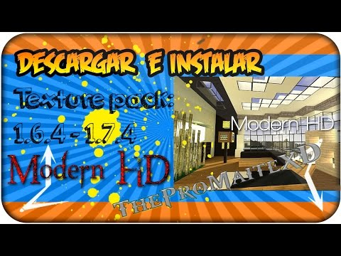 Minecraft-Descargar e instalar Texture pack Modern Hd (1.6.4) -1.7.2 - 1.7.4
