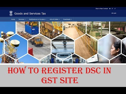 How to Register DSC in GST Site