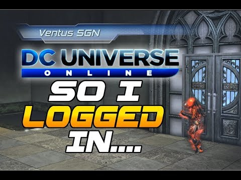 DCUO: So I LOGGED IN to DCUO and THIS happened!