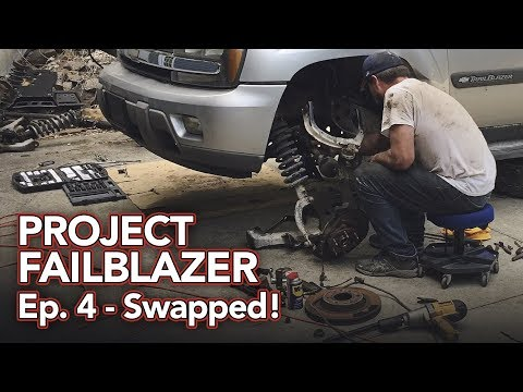 Project Failblazer Episode 4 - Finishing off the front end swap!