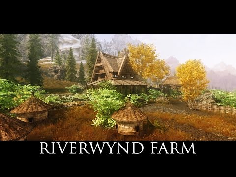 TES V - Skyrim Mods: Riverwynd Farm