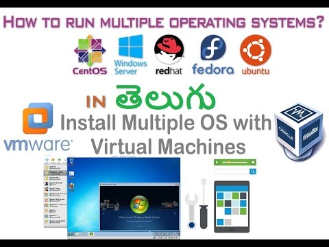 How To Run Multiple Operating Systems(IN TELUGU) - VIRTUAL MACHINES