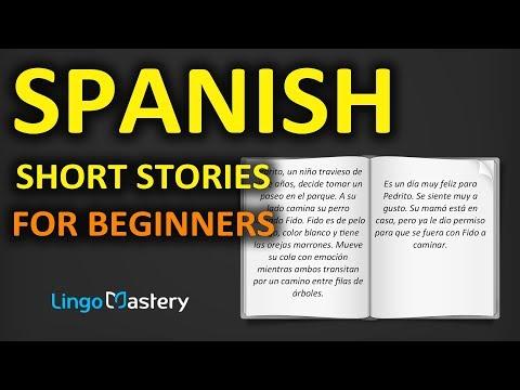 Spanish Short Stories for Beginners - Learn Spanish With Stories [Spanish Audio Book for Beginners]