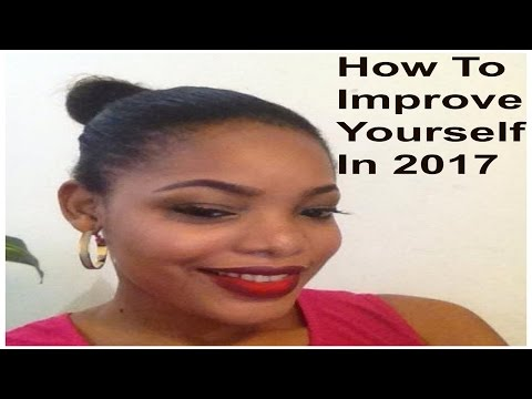 How To Improve Yourself In 2017