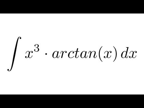 Integral of (x^3)*arctan(x) (by parts)