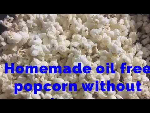 Homemade oil free popcorn without microwave recipe l