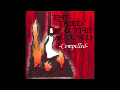 The Love You Find - The Tried and the Accused