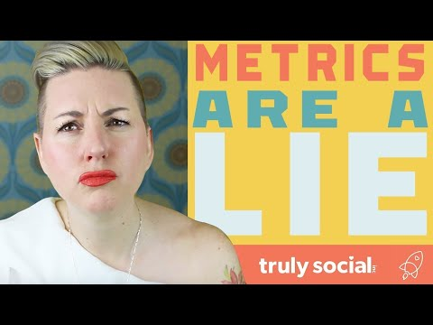 Metrics are a Lie | Truly Social with Tara