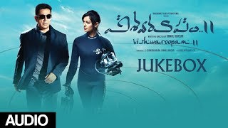 Vishwaroopam 2 Telugu Jukebox | Vishwaroopam 2 Telugu Songs | Kamal Haasan | Ghibran