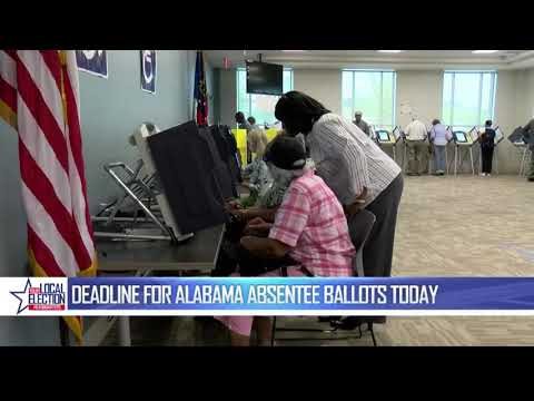 LOCAL ELECTION HEADQUARTERS: Deadline for Alabama's absentee ballot