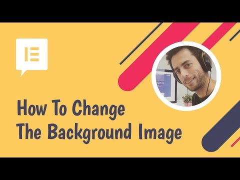 How to Change the Background Image In Elementor