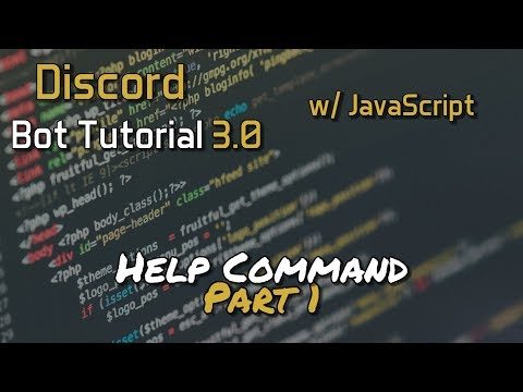 Discord Bot Tutorial 3.0 - Help Command Part 1 [6]
