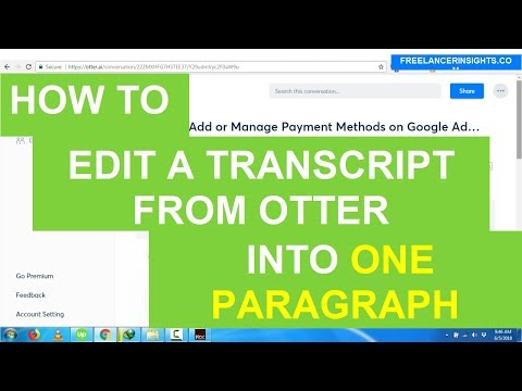How to Edit a Transcript from Otter into One Paragraph