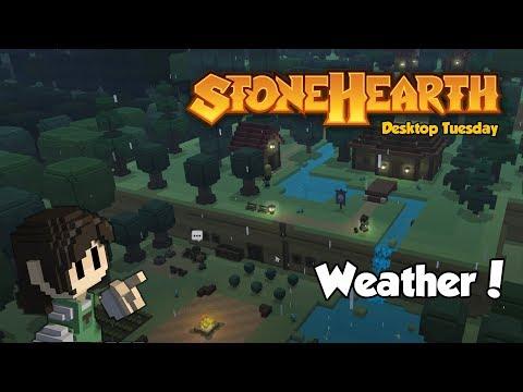 Stonehearth Desktop Tuesday: Weather