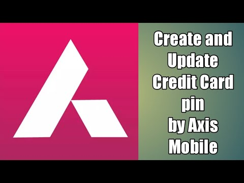 How to set axis bank credit card pin first time by Axis Mobile [ hindi urdu 2017 2018 ]
