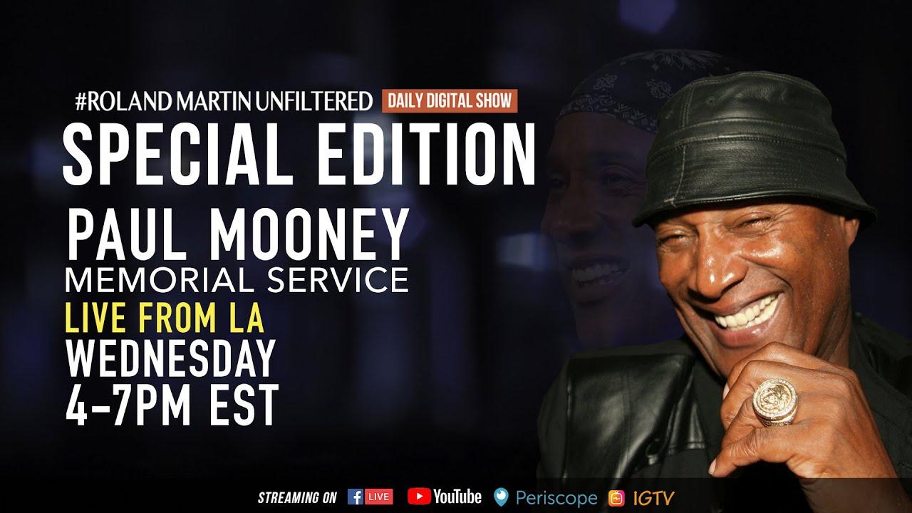 LIVE from LA: Paul Mooney Memorial Service   #RolandMartinUnfiltered