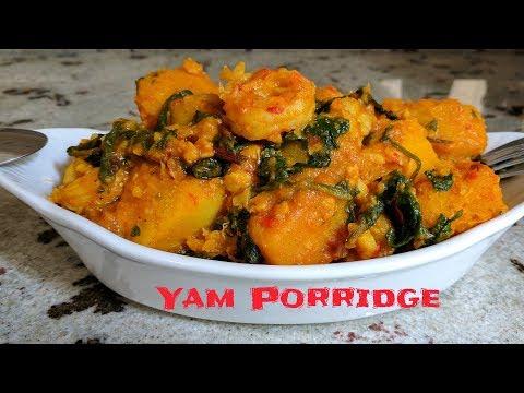 How to Make Nigerian Yam Porridge