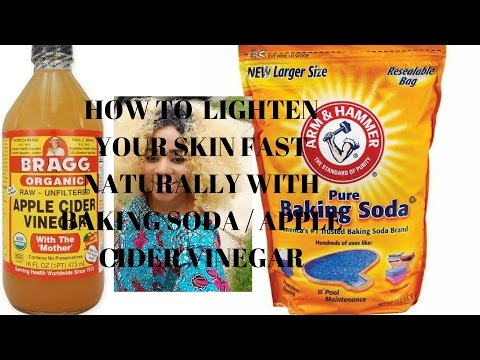 How to  lighten your skin fast naturally with baking soda / apple cider vinegar
