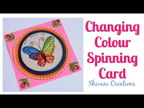 Changing Color Spinning Card/ DIY Birthday Card