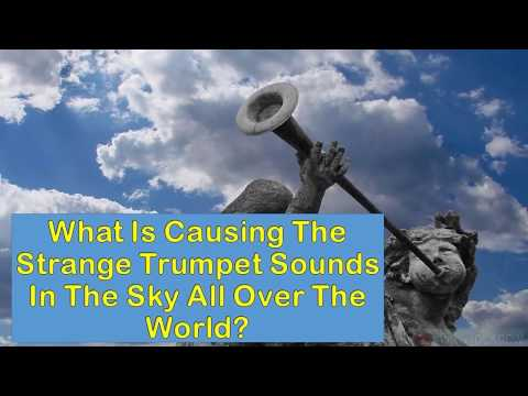 Apocalyptic Trumpet Sounds In The Sky Heard In Canada and Indonesia