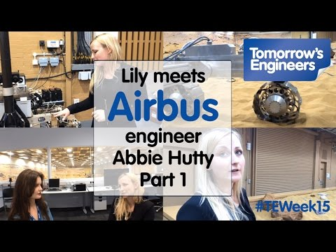 Lily meets Abbie Hutty, Engineer at Airbus