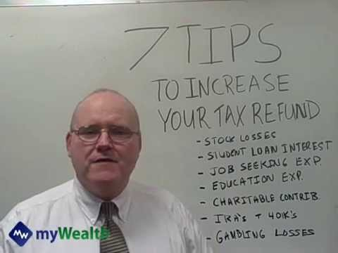 Get A Bigger Tax Refund With These 7 Tips