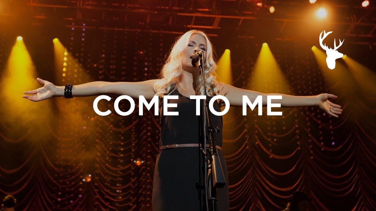 Come To Me (LIVE) - Jenn Johnson | You Make Me Brave