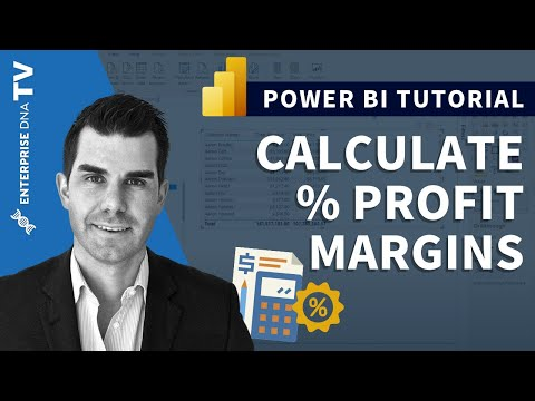 How To Calculate % Profit Margins in Power BI w/DAX