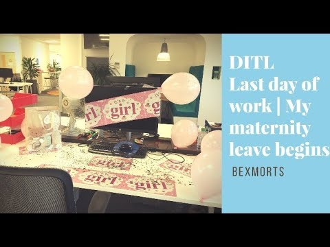 DITL | Last day of work | My Maternity leave begins