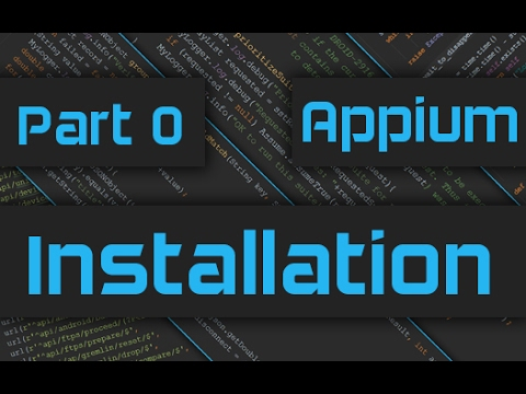 Appium Tutorial: How to install and run Appium on Windows