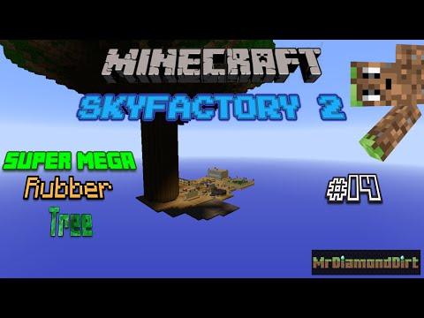 Minecraft - Skyfactory 2, Super Mega Rubber Tree [EP #14]