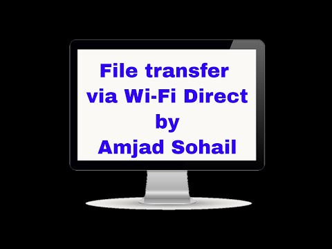 File transfer via Wi-Fi Direct by Amjad Sohail