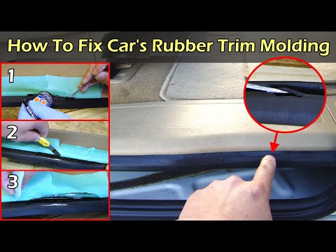 How To Fix Car's Rubber Edge Trim Molding
