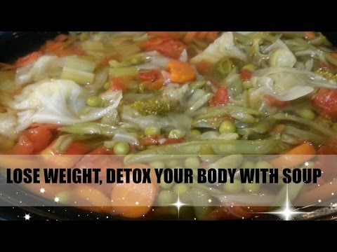 Lose Weight Detox Your body with soup