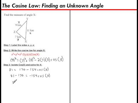 The Cosine Law (Finding an Unknown Angle)