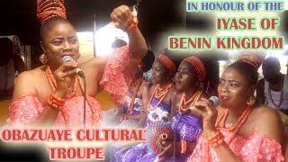 Benin Videos► Obazuaye Cultural Troupe In Honor of The Iyase Of Benin Kingdom | Pat Obasuyi