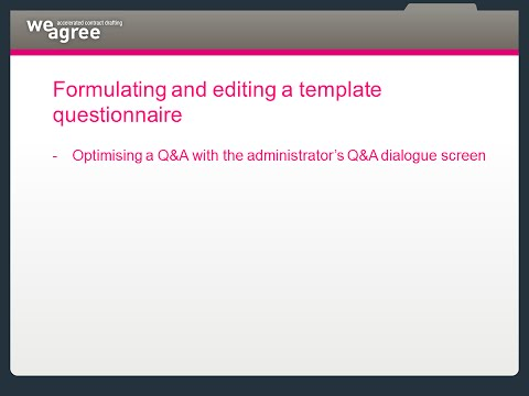 Contract automation Weagree, Tutorial A.11, Editing a template questionnaire (Q&A dialogue screen)