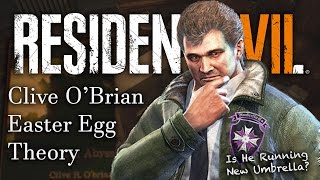 Resident Evil 7 Crazy Umbrella Theory | BSAA Clive O'brian RE7 Easter Egg