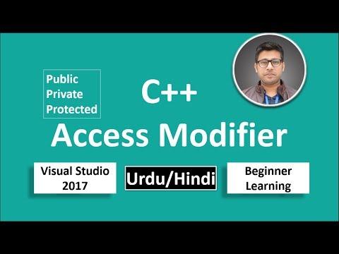 32. C++ in Urdu/Hindi Access modifier public private protected Beginners Tutorial vs 2017