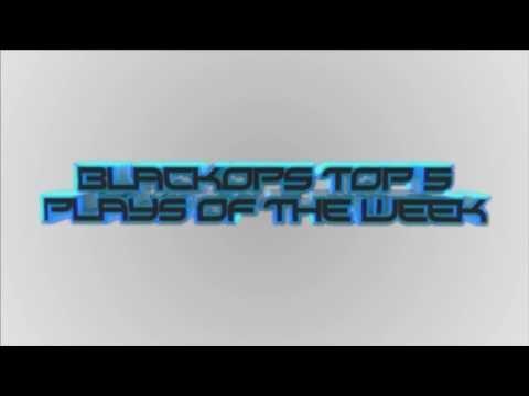 Black Ops EPIC Top 5 Plays of the Week!