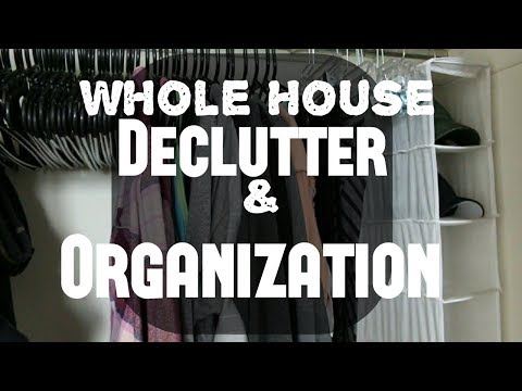 Whole House Declutter & Organization 2018 | Clean With Me | Adaline Zook