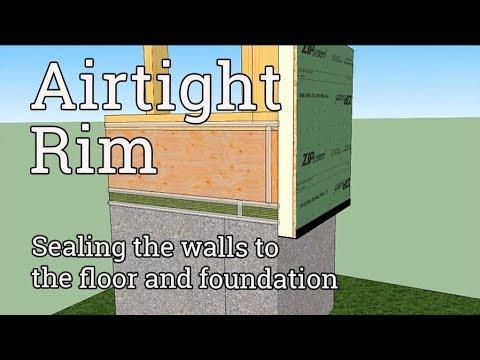 Airtight Foundation, Floor, and Wall Connection