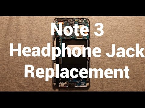 Galaxy Note 3 Headphone Audio Jack Replacement How To Change