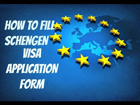How to fill Schengen Visa application form || 2018 || step by step guide