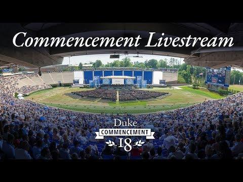 Duke Commencement 2018 - Livestream