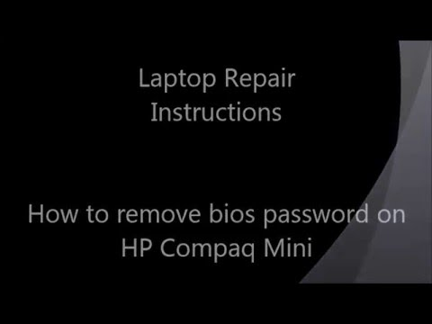 How to remove bios password on HP Compaq Mini