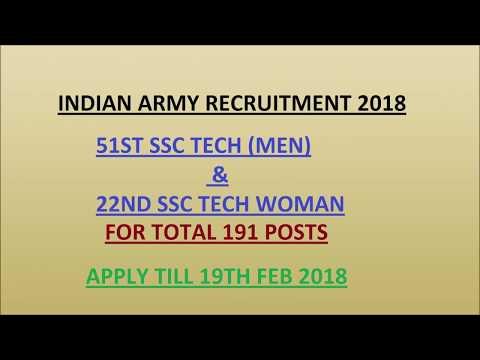 Indian Army Recruitment 2018 || 51st SSC tech Men & 22nd SSC Tech Women Vacancy ||